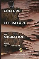 Culture, Literature and Migration