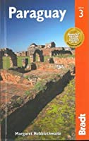 Bradt Paraguay (Bradt Travel Guide)