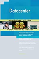 Datacenter A Complete Guide - 2020 Edition