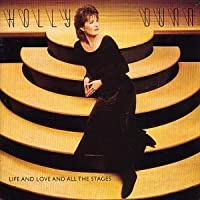 Life & Love & All the Stages by Holly Dunn (1995-04-18)