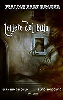 Lettere Dal Buio (Italian Easy Reader)
