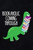 Bookaholic coming through: 6x9 inch travel size 120 pages book review journal log