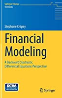 Financial Modeling: A Backward Stochastic Differential Equations Perspective (Springer Finance)