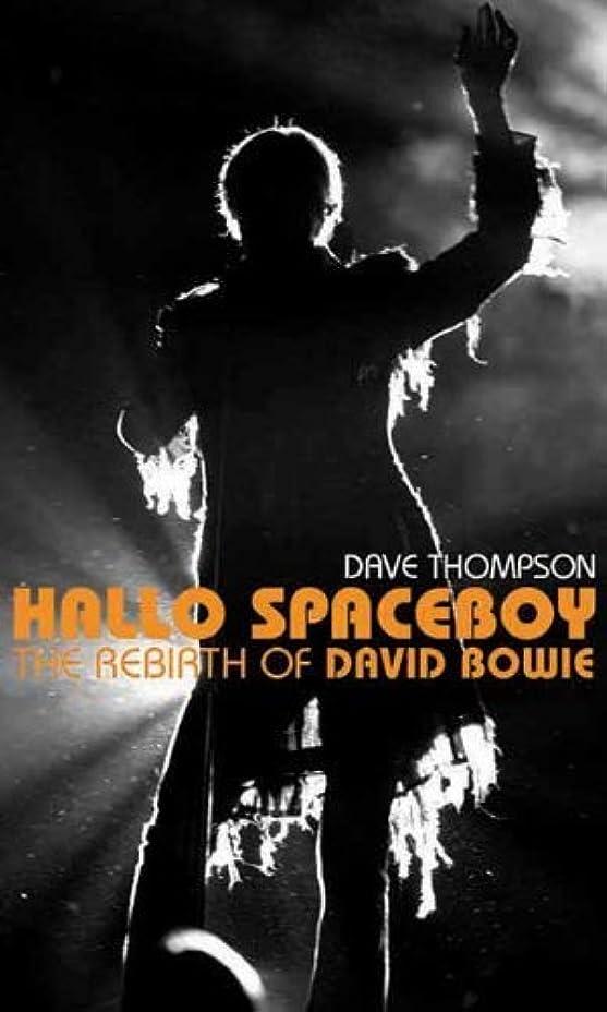 ダイエットベルコードHallo Spaceboy: The Rebirth of David Bowie (English Edition)