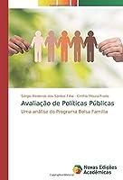 Avaliação de Políticas Públicas: Uma análise do Programa Bolsa Família