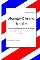 Absolutley Offensive Bar Jokes: humor [並行輸入品]