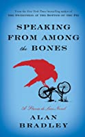 Speaking from Among the Bones (Thorndike Press Large Print Core Series)