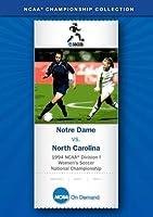 1994 NCAA(r) Division I Women's Soccer National Championship - Notre Dame vs. North Carolina [並行輸入品]