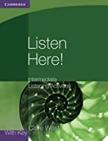 Listen Here! Intermediate Listening Activities with Key (Georgian Press)