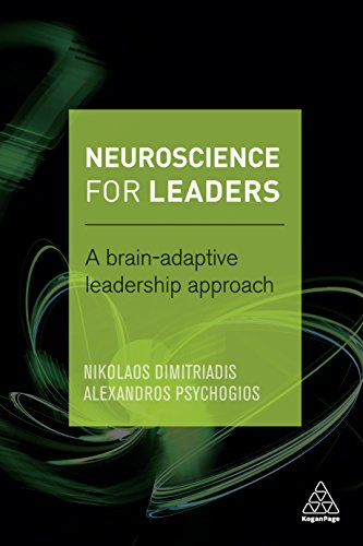 Neuroscience for Leaders: A Brain Adaptive Leadership Approach by [Dimitriadis, Nikolaos, Psychogios, Alexandros]