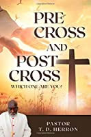 Pre-Cross and Post Cross:: Which one are you?