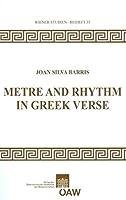 Metre and Rhythm in Greek Verse (Wiener Studien)