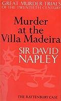 Murder at the Villa Madeira: Rattenbury Case