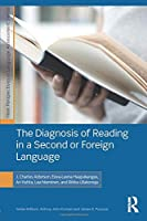 The Diagnosis of Reading in a Second or Foreign Language (New Perspectives on Language Assessment Series)