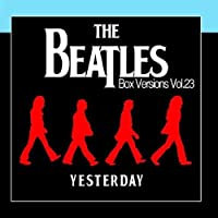 The Beatles Box Versions Vol.23 - Yesterday by Various Artists