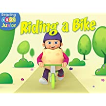 Riding a Bike (Reggie and Friends Book 10)