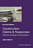 Construction Claims and Responses: Effective Writing and Presentation (English Edition)