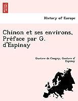 Chinon Et Ses Environs, Pre Face Par G. D'Espinay