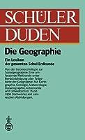 Schuelerduden: Die Geographie (Duden fuer den Schueler)
