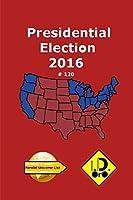 2016 Presidential Election 120 (Edición en Español) (Parallel Universe List)
