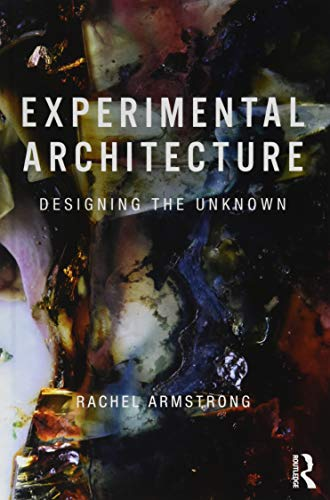 Download Experimental Architecture: Designing the Unknown 1138575240