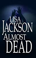 Almost Dead (Platinum Romance Series)