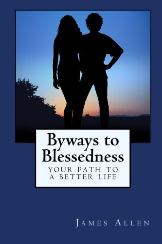 Download Byways to Blessedness: Your Path to a Better Life 1557427917