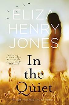 In the Quiet by [Henry Jones, Eliza]