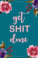 Get Shit Done: 2020-2021 Weekly and Monthly Planner| Start plan January 2020 - June 2021|18 month |time schedule appointment and organizer with pocket planner with holiday (18 month planner January 2020 - June 2021)