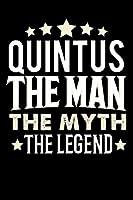 Notizbuch: Quintus The Man The Myth The Legend (120 linierte Seiten als u.a. Tagebuch, Reisetagebuch fuer Vater, Ehemann, Freund, Kumpe, Bruder, Onkel und mehr)
