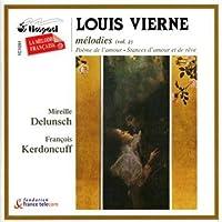ヴィエルヌ:声楽作品集 2 - 愛の詩/愛と夢のスタンス/月の白バラ(ドゥルンシュ/ケルドンキュフ)