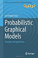 Probabilistic Graphical Models: Principles and Applications (Advances in Computer Vision and Pattern Recognition)