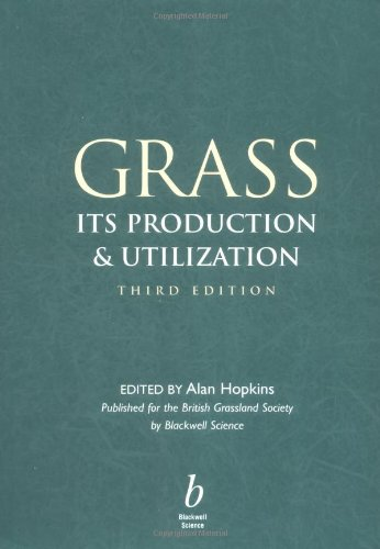 Download Grass: Its Production and Utilization 0632050179