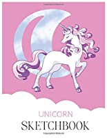 Unicorn SketchBook: Unicorn Is Real Dream Come True Unicorn Kawaii Blank Large SketchBook for Kids and Girls to Draw and Creation White Paper Activity Book 8.5 x 11 Inches 110 Pages for Learning Professional Business
