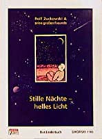 Stille Naechte, helles Licht: Das Liederbuch zur CD/MC.Rolf und seine Freunde