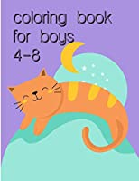 Coloring Book For Boys 4-8: An Adorable Coloring Book with Cute Animals, Playful Kids, Best Magic for Children (Perfect gift for Kids)