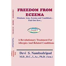 Freedom From Eczema (English Edition)