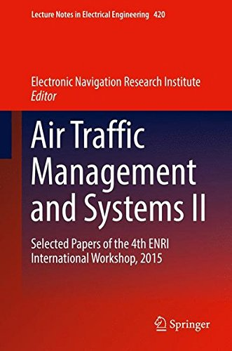 Air Traffic Management and Systems II: Selected Papers of the 4th ENRI International Workshop, 2015 (Lecture Notes in Electrical Engineering)の詳細を見る