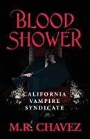 Blood Shower: California Vampire Syndicate