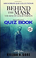 Behind the Mask: The Rise of Leslie Vernon Unauthorized Quiz Book: Mini Horror Quiz Collection #11
