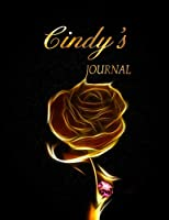 Cindy's Journal: 8.5x11 Journal, Notebook, Diary Keepsake for Women & Girls! Gold on Black Journal to Write in for Women has 120 pages and 58 Inspiring Quotes from Famous Women and Leaders. (PersonalizeMe™ NameSake journals)