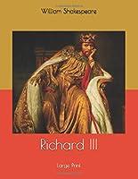 Richard III: Large Print