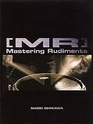 """スネア・メソッド [MR] """"Mastering Rudiments"""