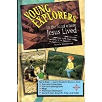 Young Explorers in the Land Where Jesus Lived