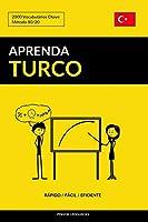 Aprenda Turco - Rápido / Fácil / Eficiente: 2000 Vocabulários Chave