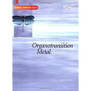 Organotransition Metal Chemistry (Tutorial Chemistry Texts)