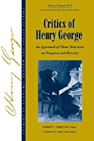 Studies in Economic Reform and Social Justice, Critics of Henry George: An Appraisal of Their Strictures on Progress and Poverty (AJES - Studies in Economic Reform and Social Justice)
