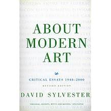 About Modern Art: Critical Essays 1948-96