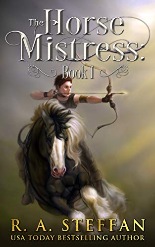 Download The Horse Mistress: Book 1 (The Eburosi Chronicles) 197695990X