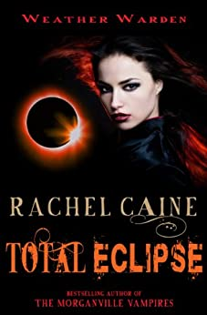 Total Eclipse (Weather Warden Book 9) by [Caine, Rachel]